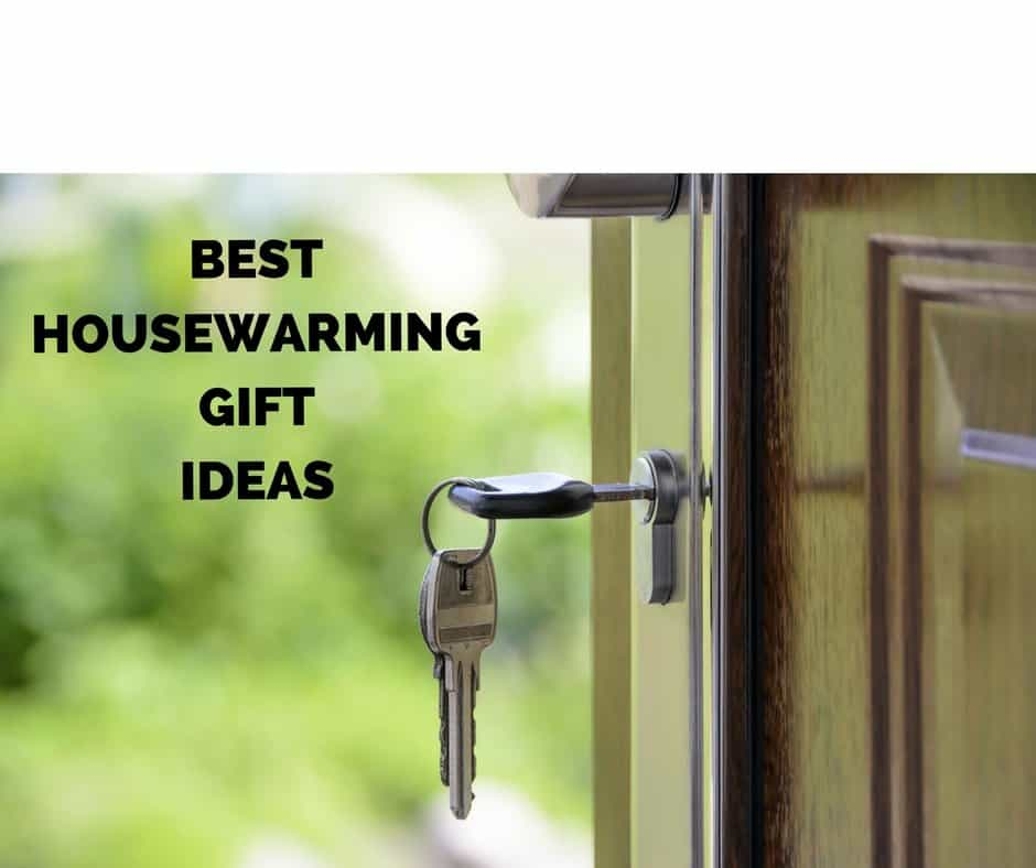 Special housewarming gifts that will make you feel truly What is house warming